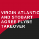VIRGIN ATLANTIC AND STOBART AGREE FLYBE TAKEOVER (4) (002)