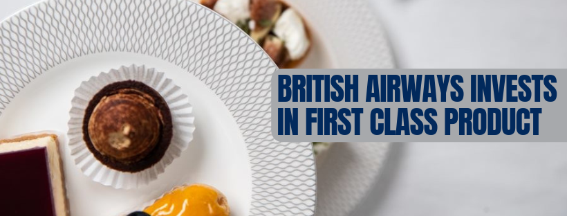 BA invests in FIRST class product